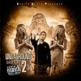 Undaground Choppers 2 [Explicit]