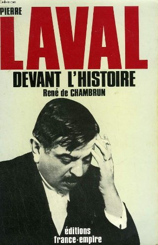 Descargar Libro Pierre Laval devant l'histoire de René de CHAMBRUN