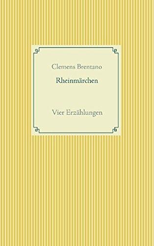Rheinmärchen: Vier Erzählungen
