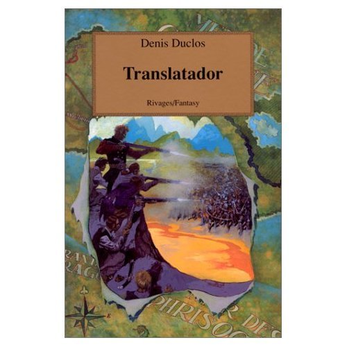 Le Cycle de l'Ancien Futur Tome 4 : Translatador