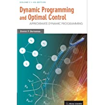 Dynamic Programming and Optimal Control: Approximate Dynamic Programming: 2