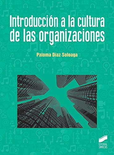 Introducción a la cultura de las organizaciones: 27 (Ciencias de la Información. Documentación)