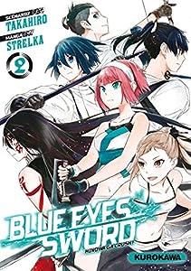 Blue Eyes Sword - Hinowa ga Crush ! Edition simple Tome 2