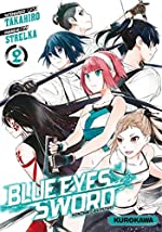 Blue Eyes Sword - Tome 02 (2) de TAKAHIRO