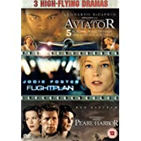 Pearl Harbor/Flight Plan/The Aviator