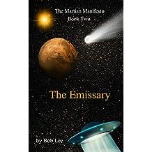 The Emissary (The Martian Manifesto Book 2)
