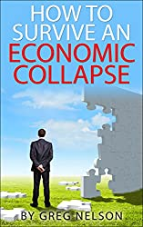 How To Survive An Economic Collapse (English Edition)