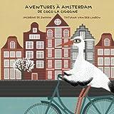 Aventures à Amsterdam de Coco la Cigogne