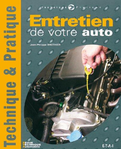Entretien de votre auto par Jean-Philippe Brothier