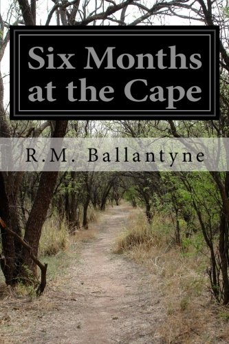 Six Months at the Cape for sale  Delivered anywhere in UK