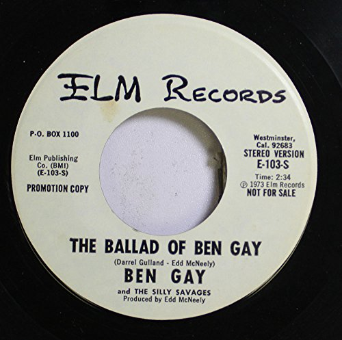 ben-gay-and-the-silly-savages-45-rpm-the-ballad-of-ben-gay-the-ballad-of-ben-gay