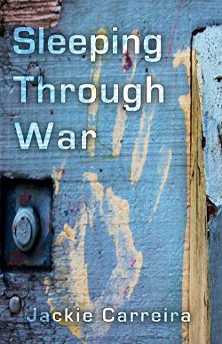 Sleeping Through War by [Carreira, Jackie]