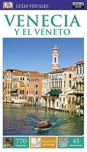 Venecia y el Véneto (Guías Visuales) (GUIAS VISUALES) por Varios autores