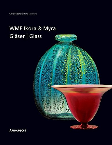 WMF Ikora- und Myra-Gläser. Unika und serielles Kunstglas, gebraucht gebraucht kaufen  Wird an jeden Ort in Deutschland