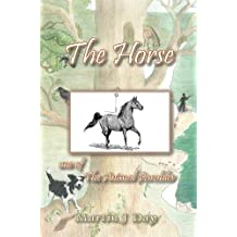 The Horse - who received a name (one of the Animal Parables) (English Edition)