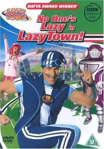 LazyTown - No One's Lazy In Lazytown