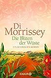 Die Blüten der Wüste: Ein Australien-Roman