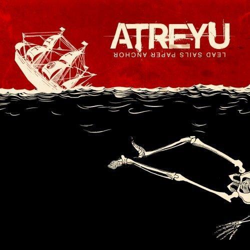 Lead Sails Paper Anchor by Atreyu (2008-01-13)