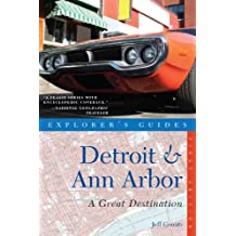 Explorer's Guide Detroit & Ann Arbor: A Great Destination