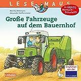 LESEMAUS 30: Große Fahrzeuge auf dem Bauernhof (30)