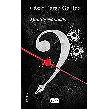 Mutatis mutandis (Versos, canciones y trocitos de carne [Spin Off])