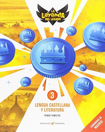 Proyecto: La leyenda del Legado. Lengua castellana y Literatura 3. Comunidad de Madrid. Trimestres
