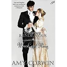Wreck and Ruin (Regency Rendezvous Book 6)