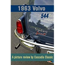 1963 Volvo PV 544 - A picture review by Cascadia Classic (English Edition)
