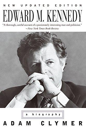 Edward M. Kennedy: A Biography by Adam Clymer (2009-07-05)