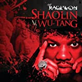 Shaolin vs Wutang [Explicit]