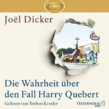 Joel Dicker: Die Wahrheit über den Fall Harry Quebert (Ungekürzte MP3-Ausgabe. 3 CDs) von Dicker. Joël (2013) Audio CD
