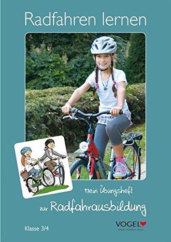 Mein Übungsheft zur Radfahrausbildung: Jahrgangsstufe 4 (Radfahren lernen)