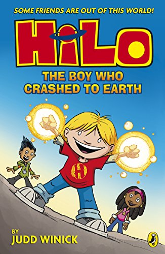 Hilo: The Boy Who Crashed to Earth (Hilo Book 1)