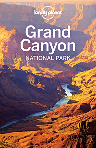 Lonely Planet Grand Canyon National Park (Travel Guide) (State Colorado Bird)