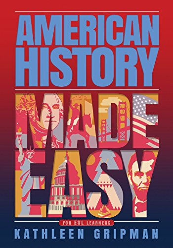 American History Made Easy: For ESL Learners