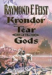 The Riftwar Legacy (3) - Krondor: Tear of the Gods (The Riftwar Saga) by Raymond E. Feist (2000-11-20)