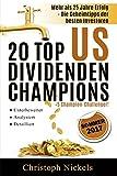 Die 20 Top US Dividenden Aktien: Aktien, die seit mehr als 25 Jahren solide oder steigende Dividende zahlen