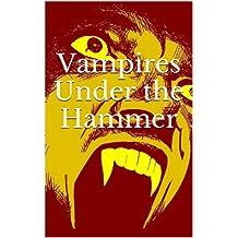 Vampires Under the Hammer