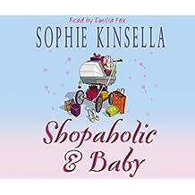 Shopaholic & Baby: (Shopaholic Book 5)