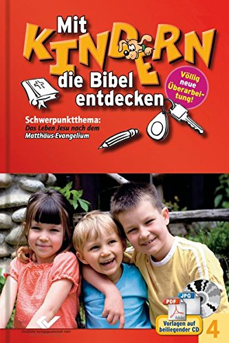 Mit Kindern die Bibel entdecken Bd. 4