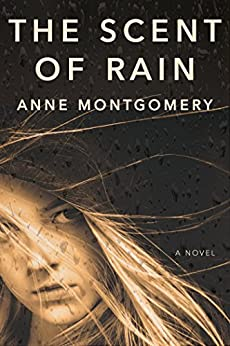 The Scent of Rain by [Montgomery, Anne]