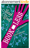 BookLess.Gesponnen aus Gefühlen (BookLessSaga 2) (German Edition)