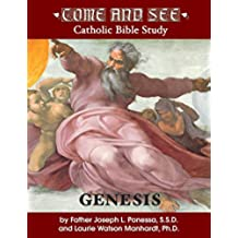 Come and See: Genesis (Come and See: Catholic Bible Study)