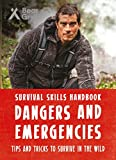 #10: Bear Grylls Survival Skills Handbook: Dangers and Emergencies