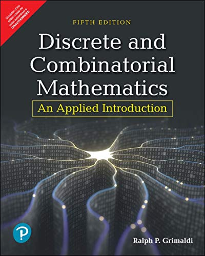 Discrete and Combinatorial Mathematics | An Applied Introduction | Fifth Edition | By Pearson