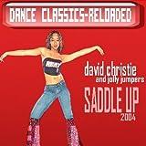 Saddle Up 2004 by David Christie (2005-07-26)