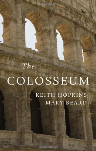 The Colosseum (Wonders of the World (Harvard University Press))