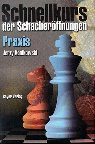 Schnellkurs der Schacheröffnungen Praxis
