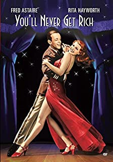 You'll Never Get Rich by Fred Astaire