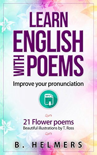 Learn English with poems: Improve your pronunciation (English Edition)